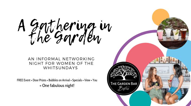 Gathering in the Garden at The Garden Bar Bistro, a women's networking night information flyer