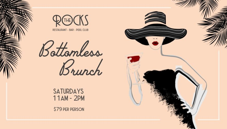 Bottomless Brunch promotional poster for The Rocks, Restaurant Bar and Pool Club, located at Coral Sea Resort Hotel in the Whitsundaysa
