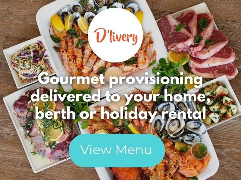 Gourmet provisioning delivered to your home berth or holiday rental, from D'Livery (Fish D'Vine) Whitsundays