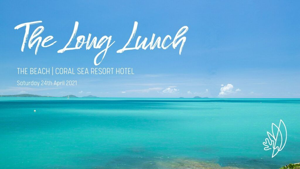 The Long Lunch at the Coral Sea Resort
