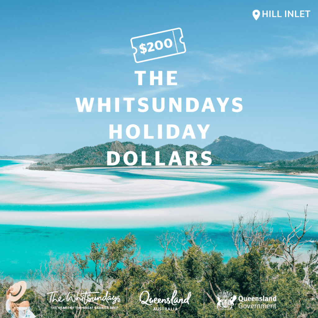 Hill Inlet and Whitehaven Beach, the Whitsundays Holiday Dollars Campaign
