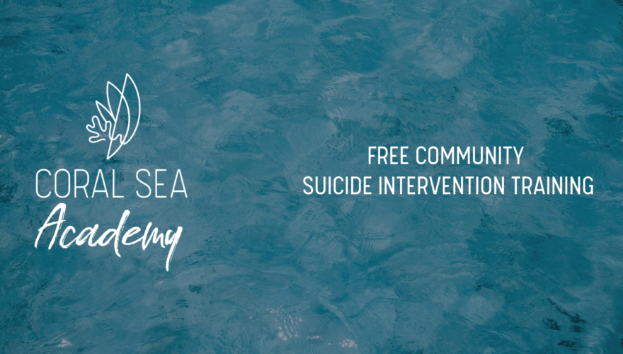 Coral Sea Marina Resort and CORED Suicide Intervention Training