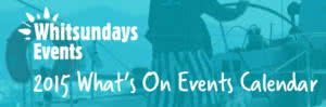 Whitsunday Events - What's On